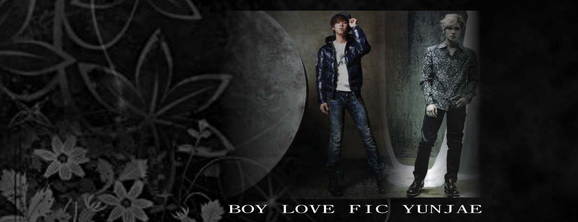 BOY LOVE  FIC  YUNJAE