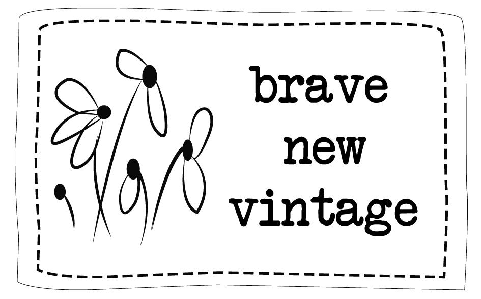 Brave New Vintage