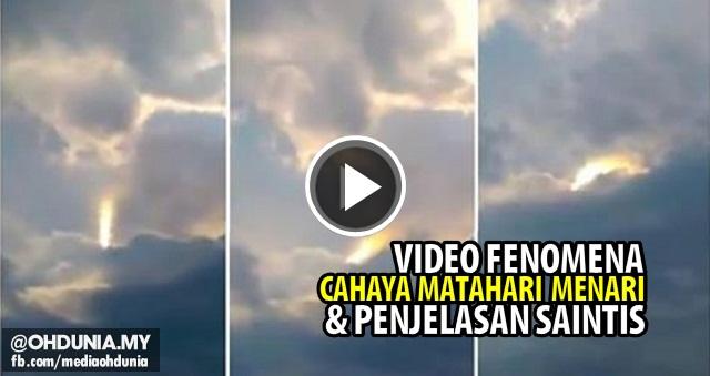 Video Fenomena Cahaya Matahari 'Menari-nari' dan Penjelasan Saintis