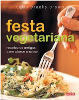 Livro: Festa vegetariana - Receba os amigos com classe e sabor