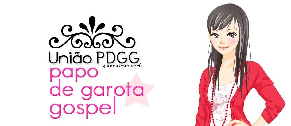 Papo de Garota Gospel