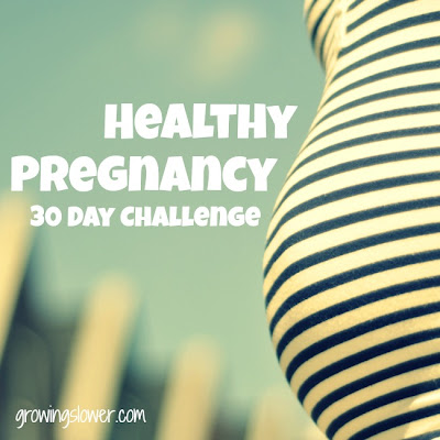 30 Days to a Healthy Pregnancy