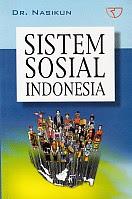 toko buku rahma: buku SISTEM SOSIAL INDONESIA, pengarang nasihun, penerbit rajawali perss