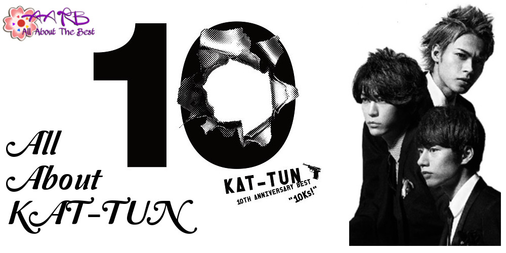 All About KAT-TUN
