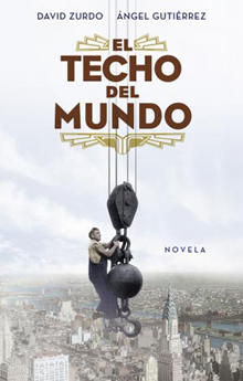 """""""El Techo del Mundo"""" (David Zurdo y Ángel Gutiérrez)"""