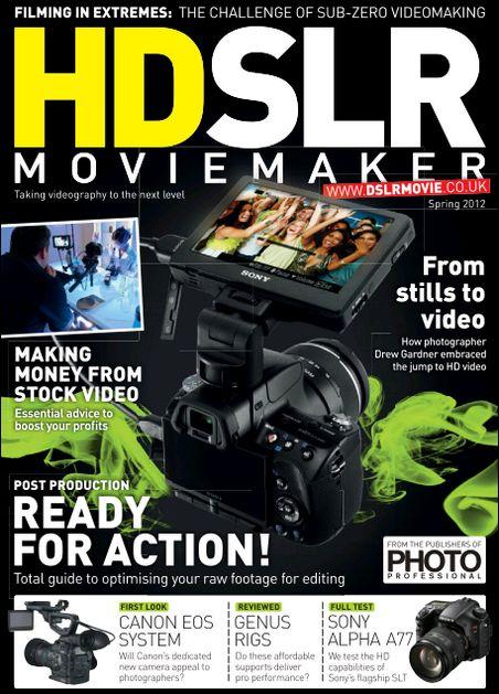 HDSLR Movie Maker - Spring 2012
