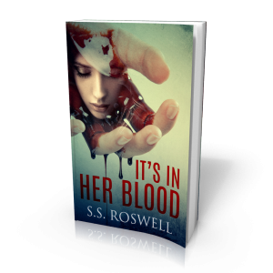 it's in her blood, s.s. roswell, thriller, suspense, novel