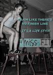 MIssfit c'est un Mode de vie