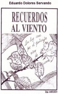 diseña portada del libro Recuerdos al Viento  del Escritor Eduardo Dolores Cervando