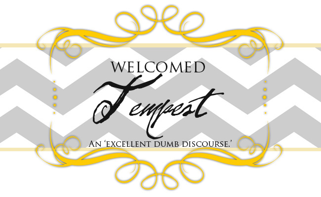 Welcomed Tempest