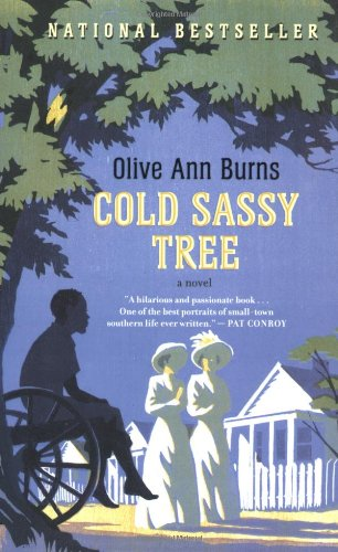 a summary of olive ann burns novel cold sassy tree Cold sassy tree is a moving novel written by olive ann burns it is filled with interesting life-like characters that are foils or opposites of it is filled with interesting life-like characters that are foils or opposites of.