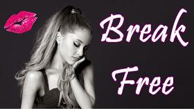 アリアナ グランデ break free 歌詞