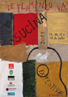 """IX FESTIVAL """"DE FLAMENCO VA"""" SUCINA DEL 15 AL 18 DE JULIO 2015"""