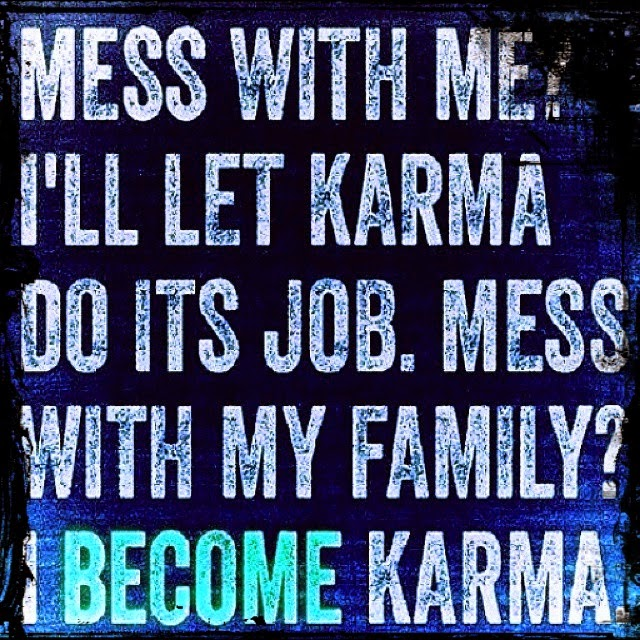 Funny karma quotes Quotes About Selfish People And Karma