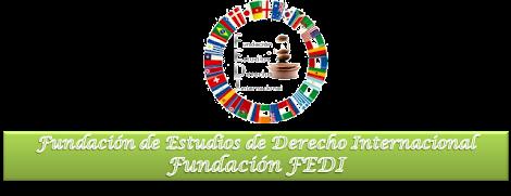 Fundación FEDI Fundación de Estudios de Derecho Internacional