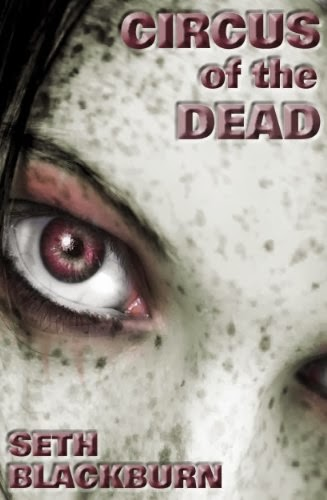 http://www.amazon.com/Circus-Dead-Seth-Blackburn-ebook/dp/B0063UL9FQ/?tag=juleromans-20