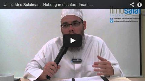 Ustaz Idris Sulaiman – Hubungan di antara Imam & Makmum