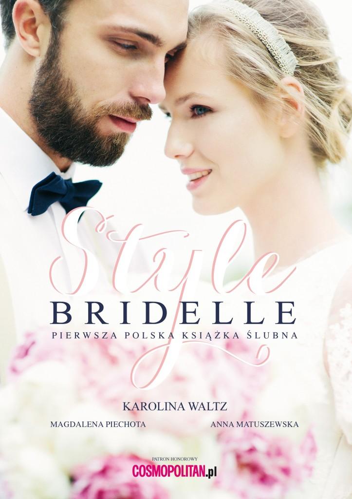 wychodzezamaz.pl patronem medialnym książki Bridelle Style