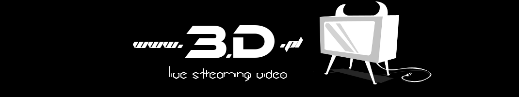 3.D - Live Streaming Video, Watch Free Live Sport Streams