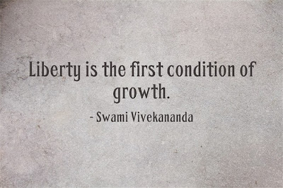 Liberty is the first condition of growth.
