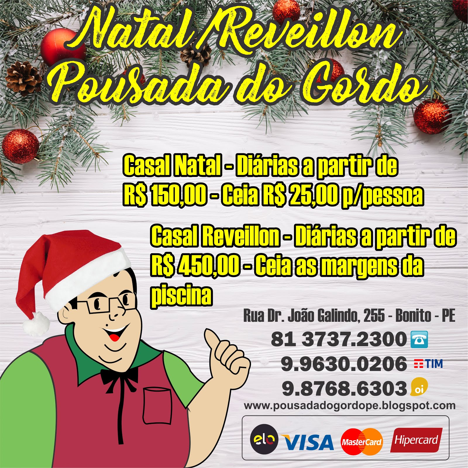 Natal/Reveillon Pousada do Gordo