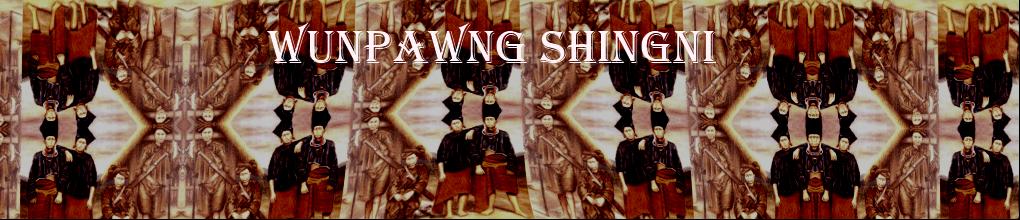 WUNPAWNG SHINGNI