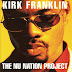 Kirk Franklin - 1998 - The Nu Nation Project