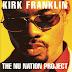 Kirk Franklin - 1998 - The Nu Nation Project
