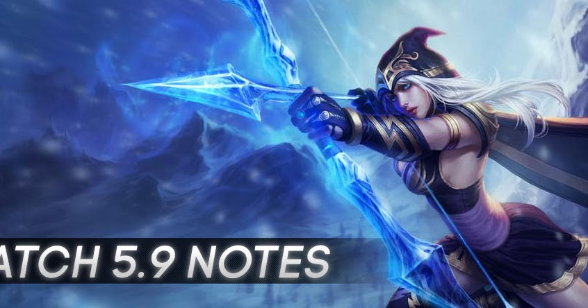 Surrender at 20: Patch 5.9 Notes