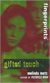 https://www.goodreads.com/book/show/644197.Gifted_Touch?ac=1