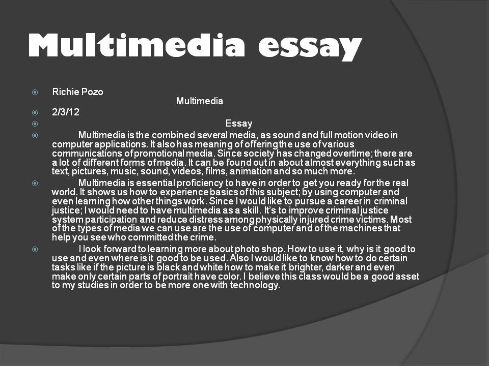 essay on multimedia Social network impact on youth social media is a term used to describe the interaction between groups or individuals in which they produce, share, and sometimes exchange ideas over the internet and in virtual communities.