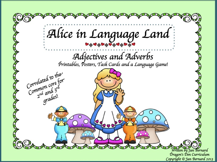 Alice in Language Land: Adjectives and Adverbs