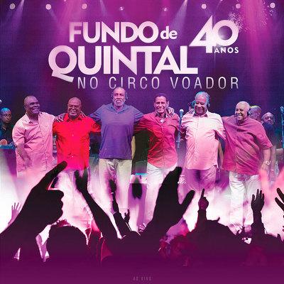 Download Fundo De Quintal No Circo Voador 40 Anos Ao Vivo 2015 1cMC0ZwDkKxyNDtPykg4