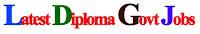 Latest Diploma Govt Jobs 2015