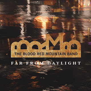 The Blood Red Mountain Band Far From Daylight Album