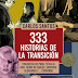 333 historias de la Transición, de Carlos Santos