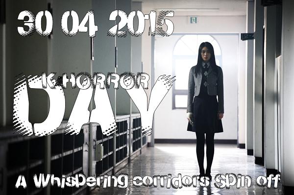 K-Horror Day - 30/04/2015
