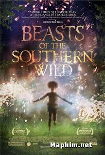Quái Vật Miền Nam Hoang Dã - Beasts Of The Southern  Wild 2012