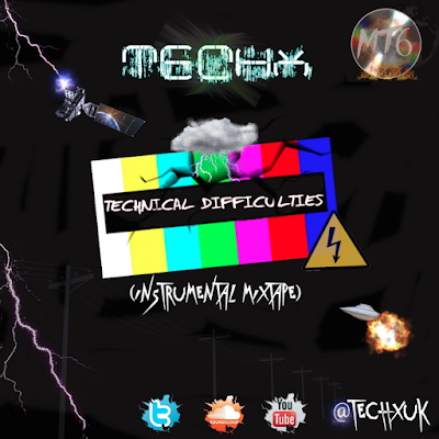 TECHX - TECHNICAL DIFFICULTIES (FULL MIXTAPE STREAM & DOWNLOAD)