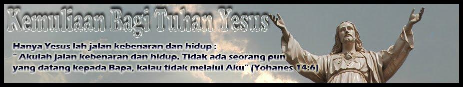 Kemuliaan Bagi Tuhan Yesus
