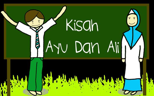 Kisah Ayu Dan Ali