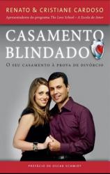 Casamento Blindado - O seu casamento à prova de divórcio