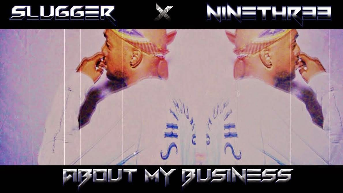 http://www.jooseboxx.com/2014/11/slugger-about-my-business-amb-prod-n9n3.html
