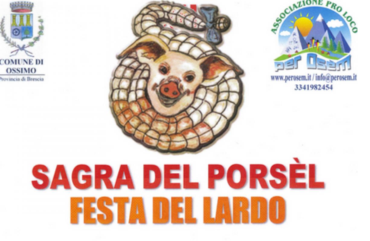 SAGRA DEL PORSÈL E FESTA DEL LARDO dal 26 al 28 Dicembre Ossimo (Bs)