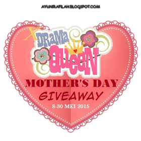 Mother's Day Giveaway By Blog XDramaQueen (8 - 30 Mei 2015)