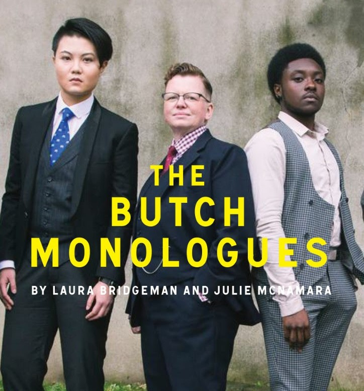 THE BUTCH MONOLOGUES - Powerful and often humurous