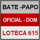 LOTECA 615 - MINI BATE-PAPO OFICIAL DO DOMINGO