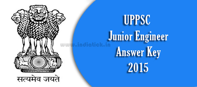 UPPSC JE Answer Key 2015 uppsc.nic.in 19th July
