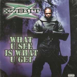 Xzibit – What U See Is What U Get (VLS) (1998) (320 kbps)