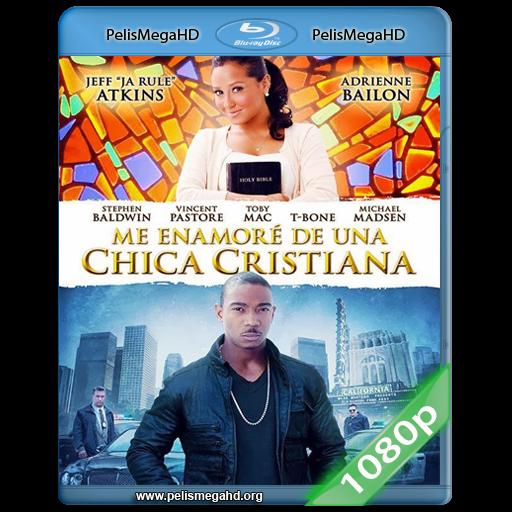 ME ENAMORE DE UNA CHICA CRISTIANA (2013) FULL 1080P HD MKV ESPAÑOL LATINO